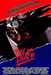 Pray for Death 1985