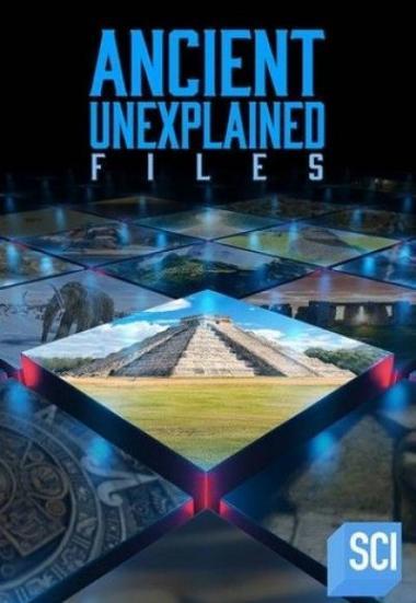 Ancient Unexplained Files 2021