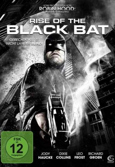 Rise of the Black Bat 2012