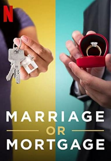 Marriage or Mortgage 2021