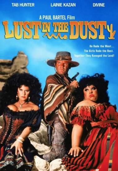 Lust in the Dust 1984