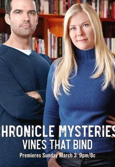 Chronicle Mysteries: Vines That Bind 2019