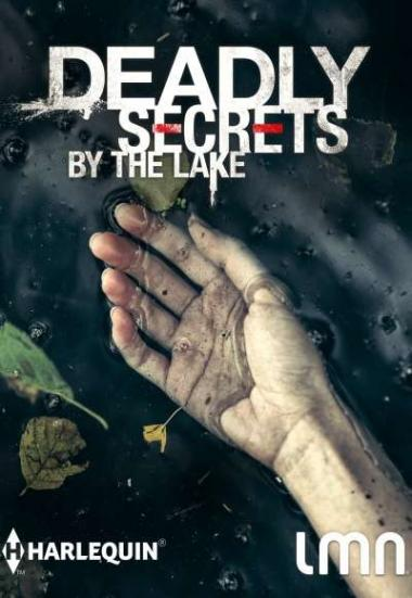Deadly Secrets by the Lake 2017