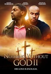 Nothing Without GOD 2 2020