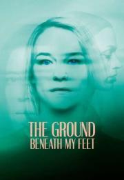 The Ground Beneath My Feet 2019