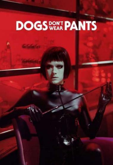 Dogs Don't Wear Pants 2019