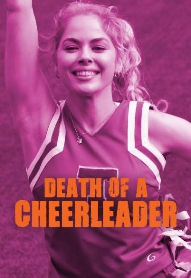 Death of a Cheerleader 2019