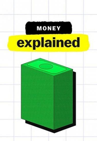 Money, Explained 2021