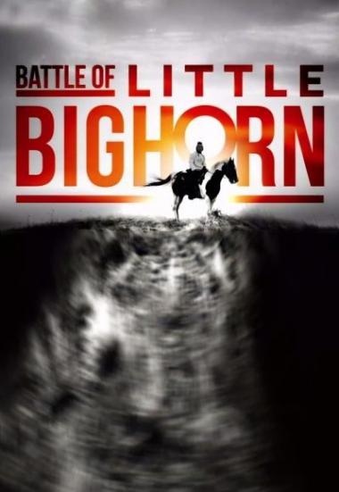 Battle of Little Bighorn 2020