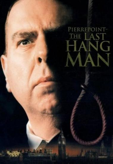 Pierrepoint: The Last Hangman 2005