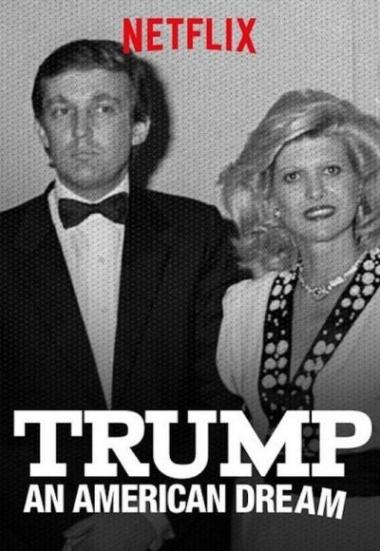 Trump: An American Dream 2017