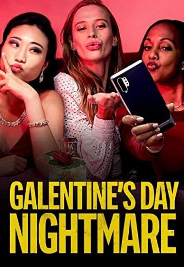 Galentine's Day Nightmare 2021