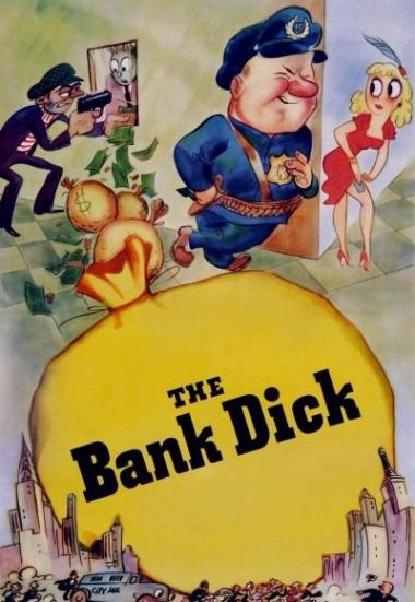 The Bank Dick 1940