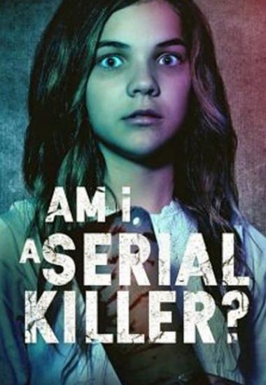 Am I a Serial Killer? 2019