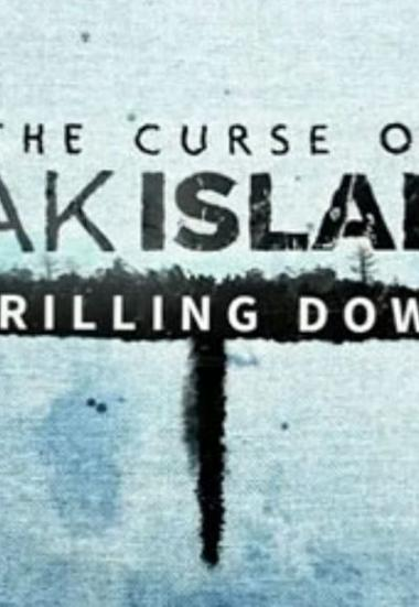 The Curse of Oak Island: Drilling Down 2015