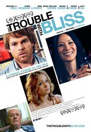The Trouble with Bliss 2011