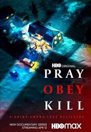 Pray, Obey, Kill 2021