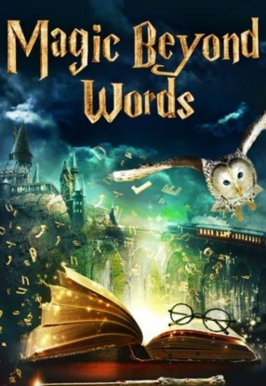 Magic Beyond Words: The J.K. Rowling Story 2011