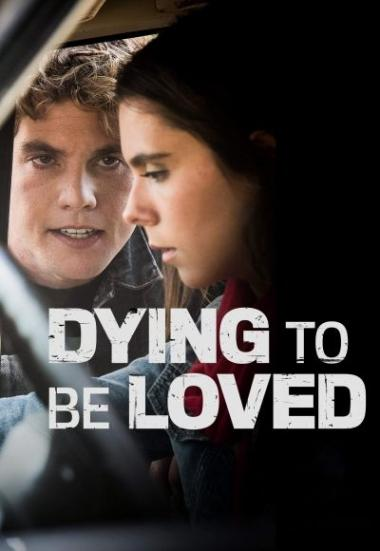 Dying to Be Loved 2016