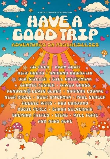 Have a Good Trip: Adventures in Psychedelics 2020
