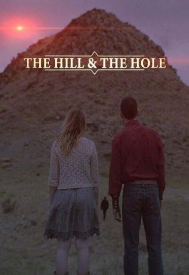 The Hill and the Hole 2019
