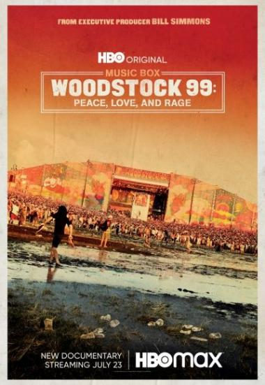 Woodstock 99: Peace Love and Rage 2021