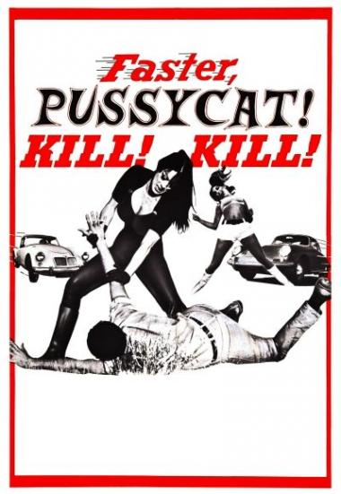 Faster, Pussycat! Kill! Kill! 1965