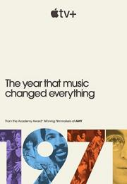 1971: The Year That Music Changed Everything 2021