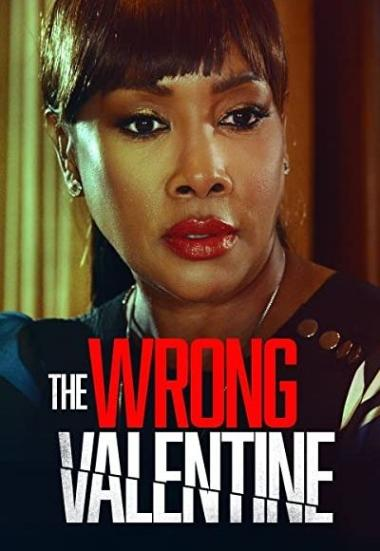 The Wrong Valentine 2021