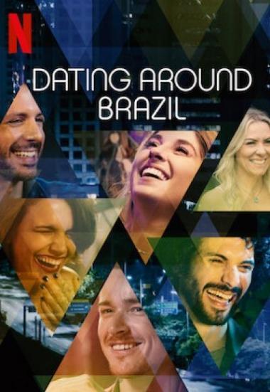Dating Around: Brazil 2020