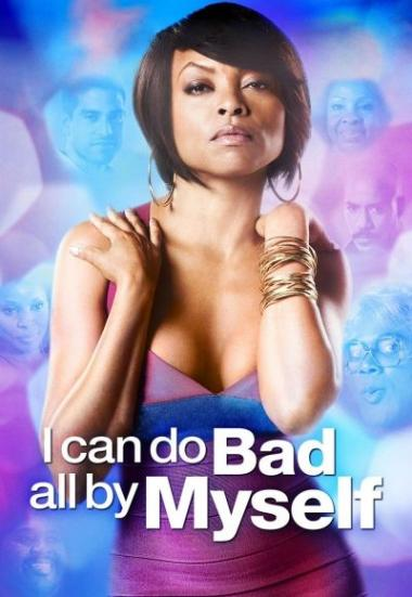 I Can Do Bad All by Myself 2009