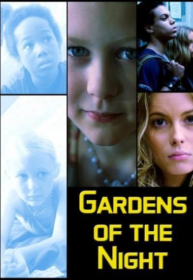 Gardens of the Night 2008