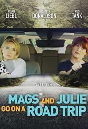 Mags and Julie Go on a Road Trip. 2020