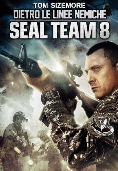 Seal Team Eight: Behind Enemy Lines 2014