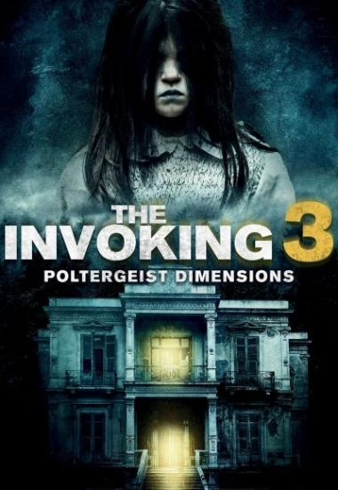 The Invoking: Paranormal Dimensions 2016
