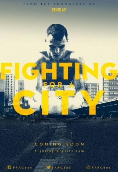 Fighting for A City 2018