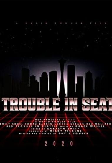 Big Trouble In Seattle 2021