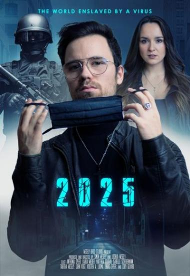 2025 - The World enslaved by a Virus 2021