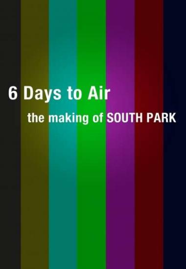 6 Days to Air: The Making of South Park 2011