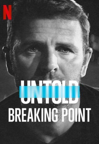 Untold: Breaking Point 2021
