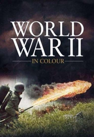 World War II in Colour 2009