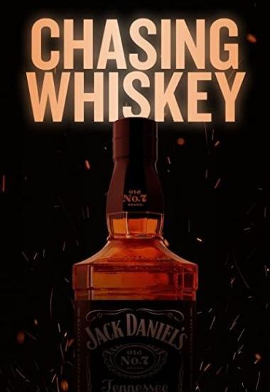 Chasing Whiskey 2021