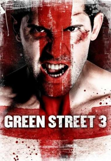 Green Street 3: Never Back Down 2013