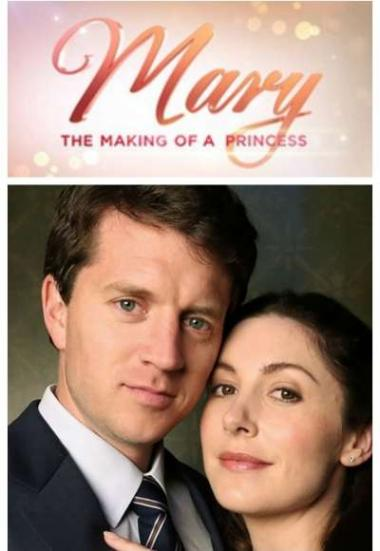 Mary: The Making Of A Princess 2015