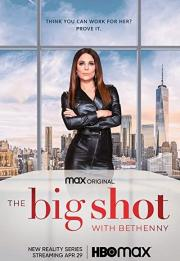 The Big Shot with Bethenny 2021