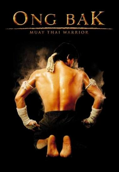 Ong Bak The Thai Warrior 2003