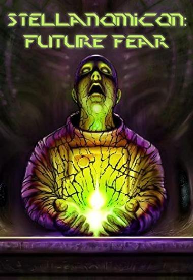 Stellanomicon: Future Fear 2021
