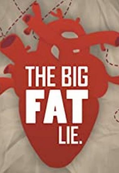 The Big Fat Lie 2018