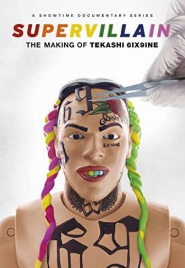 Supervillain: The Making of Tekashi 6ix9ine 2021