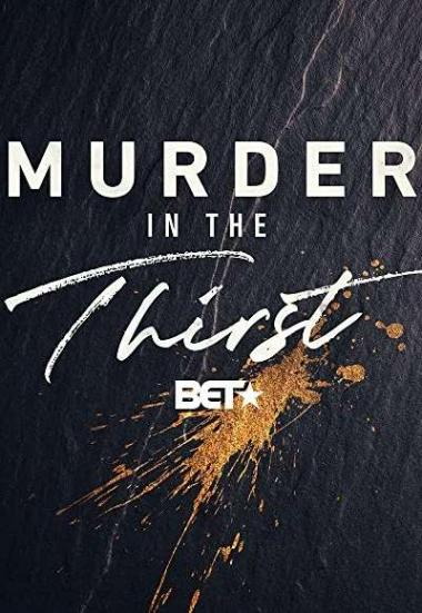 Murder in the Thirst 2019